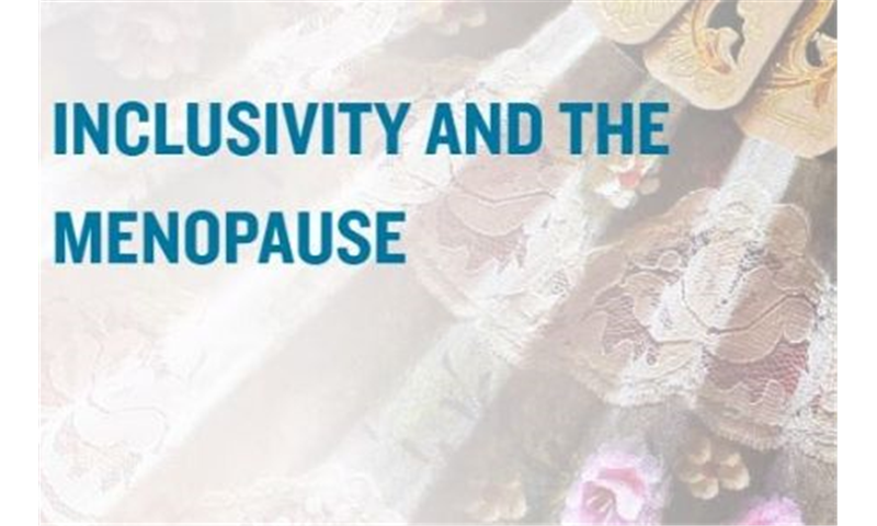 Inclusivity and the Menopause